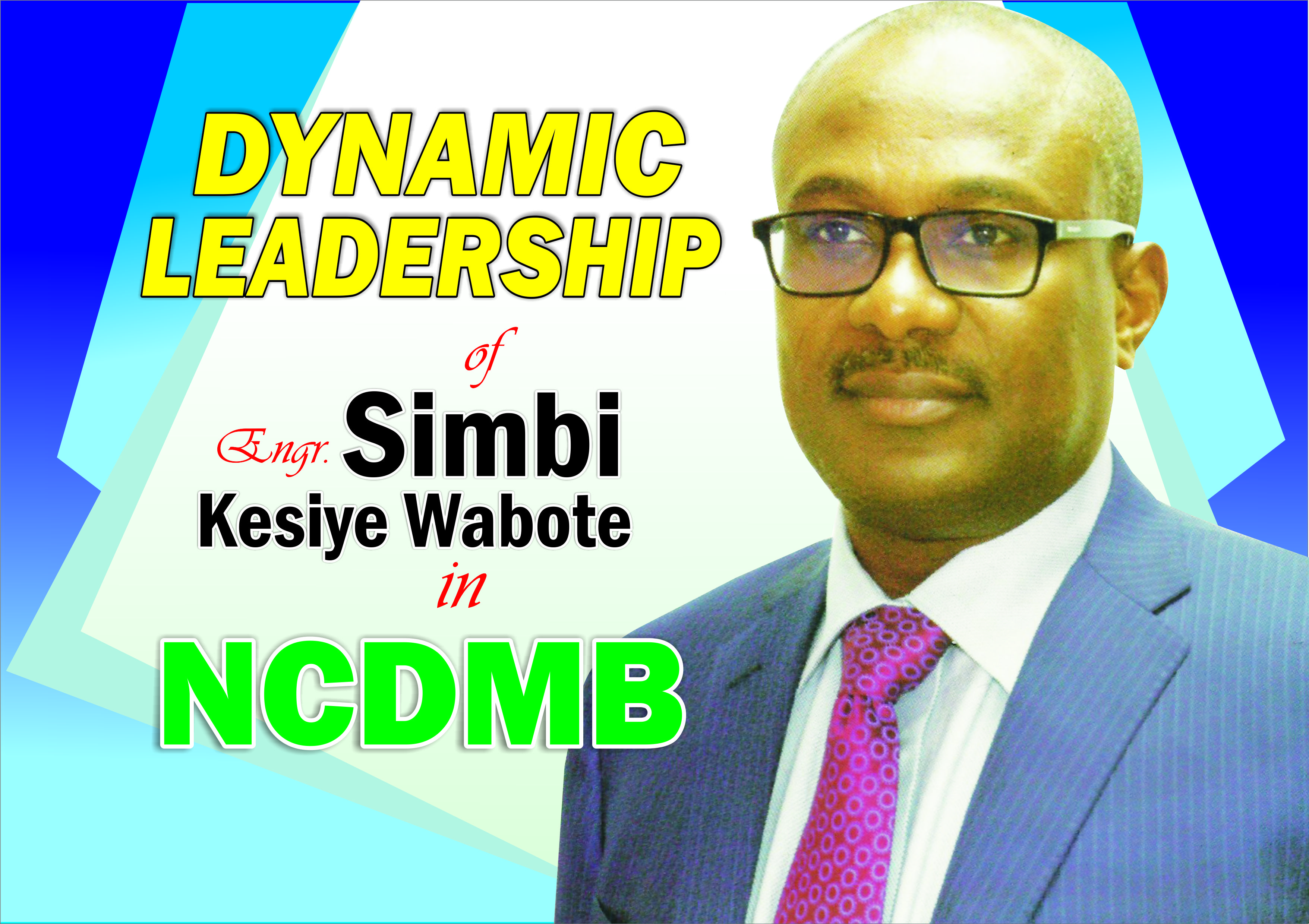 Dynamic Leadership of Engr Simbi Kesiye Wabote in NCDMB